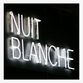 Nuit Blanche and The End of the World